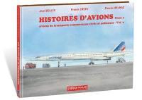 Avions de transports commerciaux civils et militaires. Volume 2,