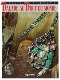Balade au bout du monde. Volume 1, La prison