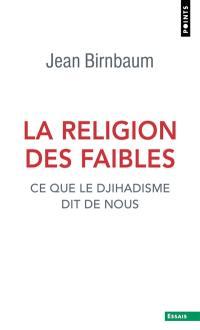 La religion des faibles