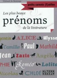 Les plus beaux prénoms de la littérature
