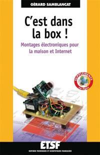 C'est dans la box : montages électroniques pour la maison et Internet