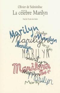 La célèbre Marilyn