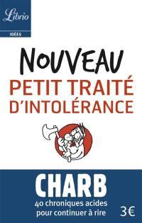 Les fatwas de Charb, Nouveau petit traité d'intolérance