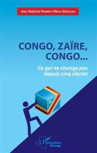 Congo, Zaïre, Congo...