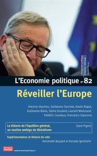 Économie politique (L'). n° 82, Réveiller l'Europe
