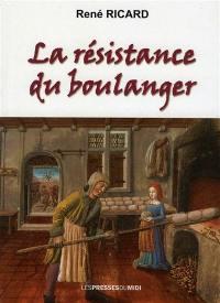 La résistance du boulanger