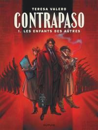 Contrapaso. Volume 1, Les enfants des autres