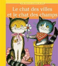 Le chat des villes et le chat des champs