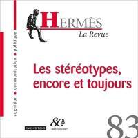 Hermès. n° 83, Les stéréotypes, encore et toujours