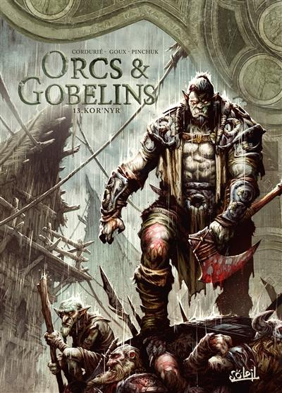 Orcs & gobelins. Volume 13, Kor'Nyr