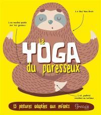 Le yoga du paresseux