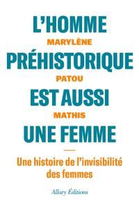 L'homme préhistorique est aussi une femme