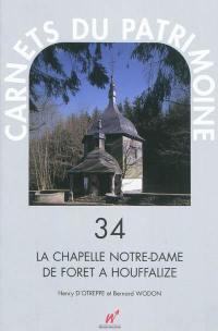 La chapelle Notre-Dame de Forêt à Houffalize