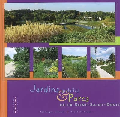 Jardins publics & parcs de la Seine-Saint-Denis