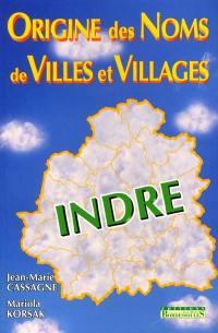 Origine des noms de villes et villages de l'Indre
