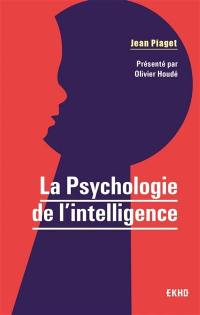 La psychologie de l'intelligence
