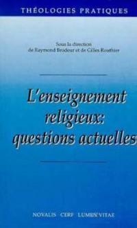 L'enseignement religieux, questions actuelles