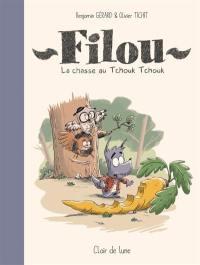 Filou, La chasse au Tchouk Tchouk