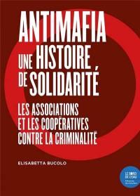 Antimafia, une histoire de solidarité