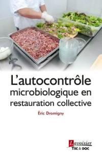 L'autocontrôle microbiologique en restauration collective