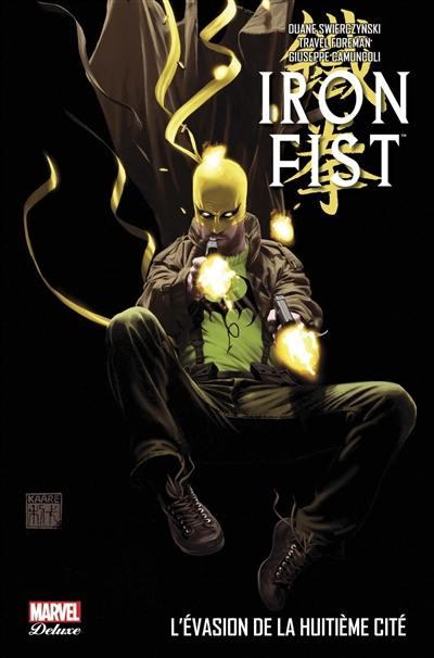Iron Fist. Volume 3, L'évasion de la huitième cité