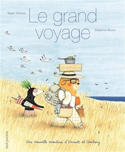 Le grand voyage : une nouvelle aventure d'Emmett et Cambouy