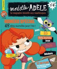 Mortelle Adèle : le magazine interdit aux nazebroques. n° 4, Numéro spécial