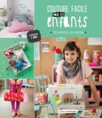 Couture facile pour les enfants : mes premières réalisations