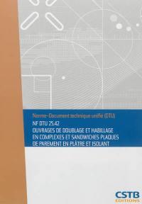 Ouvrages de doublage et habillage en complexes et sandwiches plaques de parement en plâtre et isolant : NF DTU 25.42