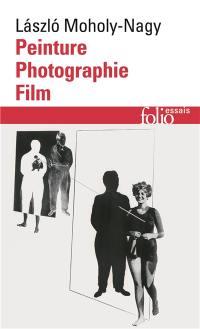 Peinture, photographie, film