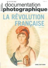 Documentation photographique (La). n° 8141, La Révolution française