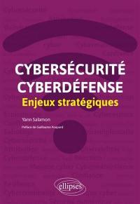 Cybersécurité, cyberdéfense