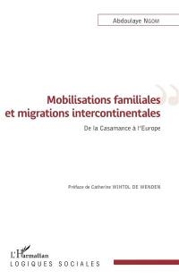 Mobilisations familiales et migrations intercontinentales