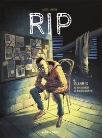 RIP. Volume 3, Ahmed