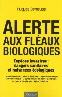 Alerte aux fléaux biologiques