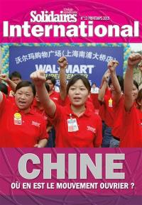 Solidaires international : revue de l'Union syndicale Solidaires. n° 13, Chine