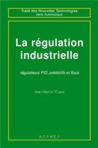 La régulation industrielle