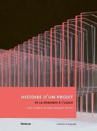 L'histoire d'un projet