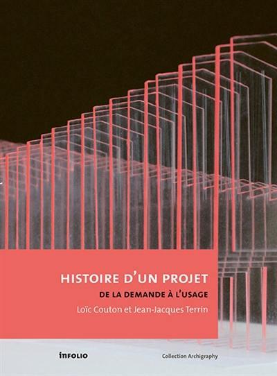 L'histoire d'un projet : de la demande à l'usage