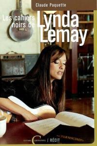 Les Cahiers noirs de Lynda Lemay
