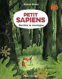 Petit Sapiens. Volume 2, Derrière la montagne