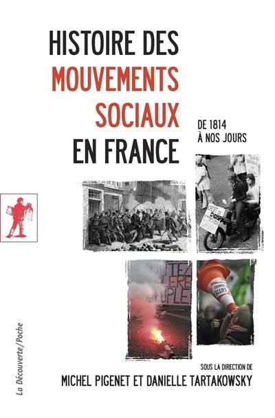 Histoire des mouvements sociaux en France : de 1814 à nos jours