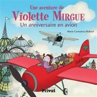 Une aventure de Violette Mirgue, Un anniversaire en avion