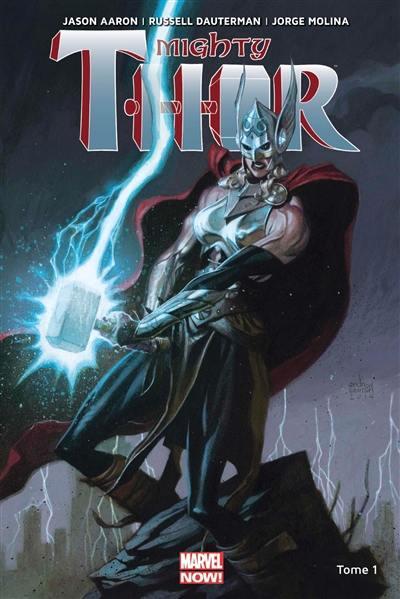 Mighty Thor. Volume 1, La déesse du tonnerre