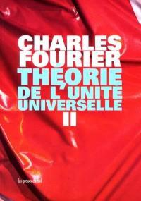 Théorie de l'unité universelle. Volume 2,