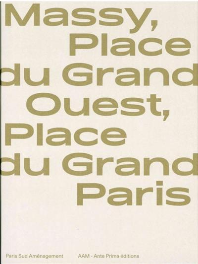 Massy, place du Grand Ouest, place du Grand Paris