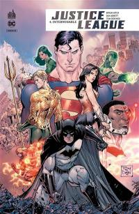 Justice league rebirth. Volume 4, Interminable