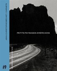 American trilogy. Volume 2, Petits paysages américains