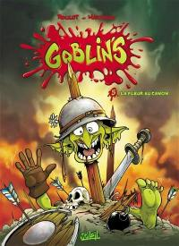Goblin's. Volume 5, La fleur au canon