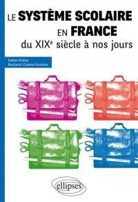 Le système scolaire en France du XIXe siècle à nos jours